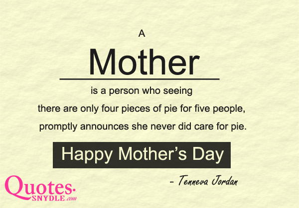 Happy Mothers Day Quotes and Sayings with Images - Quotes