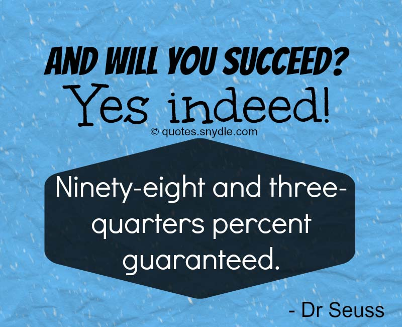 Dr. Seuss Quotes You Will Succeed Yes