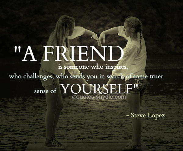 inspirational friendship quotes and sayings with images quotes and