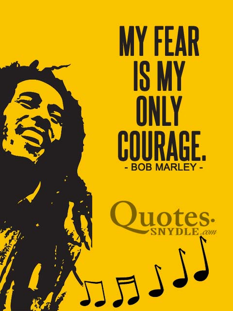 my-fear-is-my-only-courage-quotes