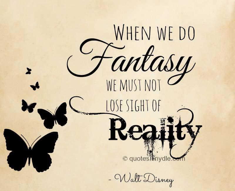walt-disney-quotes-reality-fantasy
