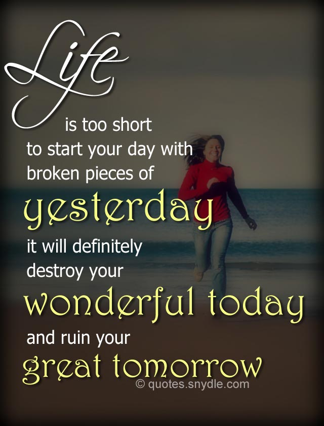 40 Amazing Life is Too Short Quotes and Sayings with ...