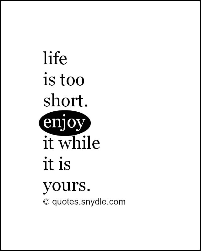 life-is-too-short-quotes-with-images