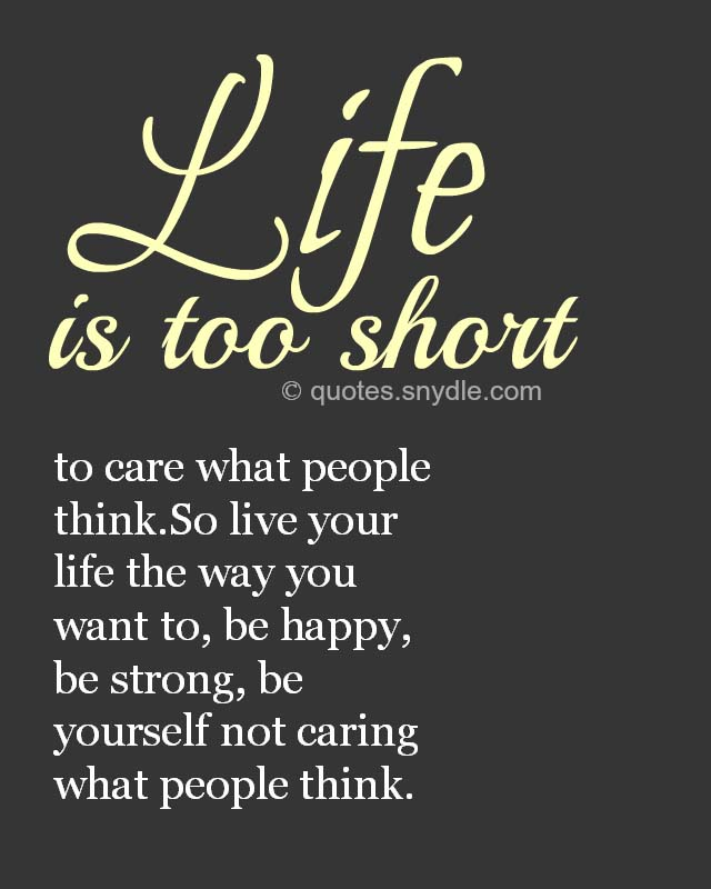 life-is-too-short-quotes-with-pictures