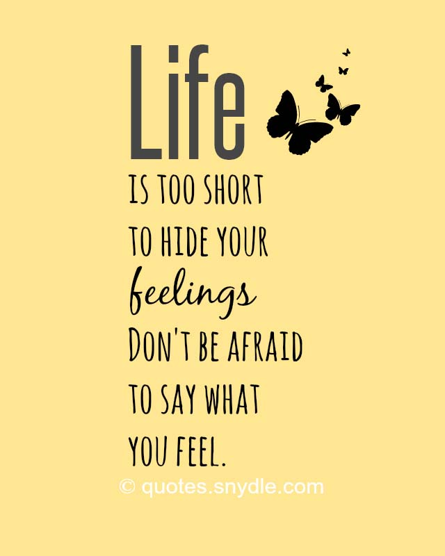 life-is-too-short-to-hide-your-feelings-quotes