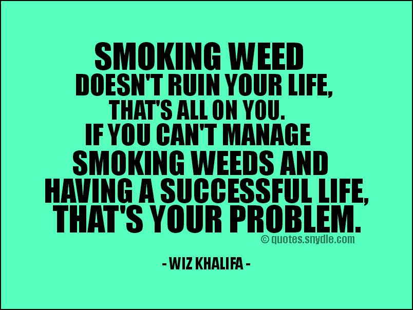 Wiz Khalifa Quotes And Sayings With Image Quotes And Sayings