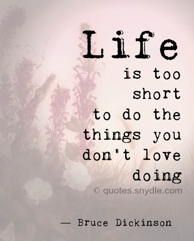 quotes-about-life-is-too-short