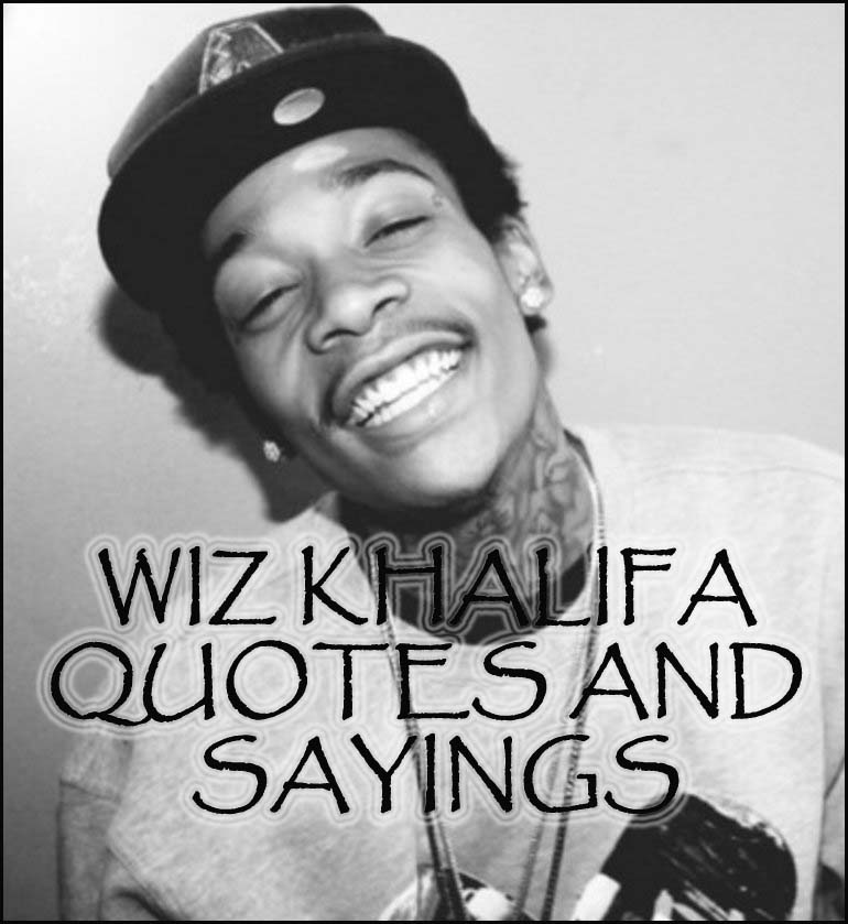 wiz-khalifa-quotes-and-saying