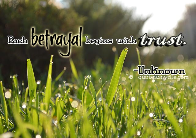 Betrayal Of Trust Quotes: Betrayal Quotes And Sayings With Images