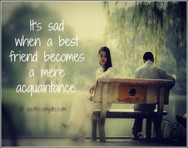 Sad Quotes Best Friend: Sad Friendship Quotes And Sayings With Image