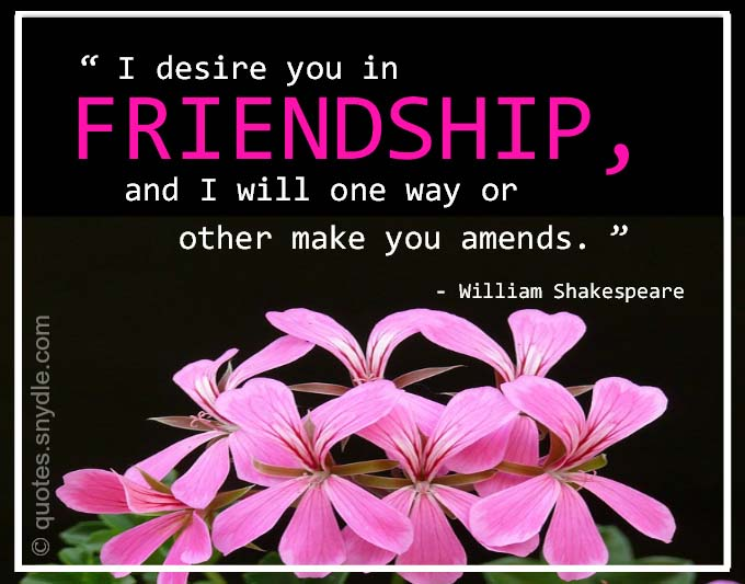 William Shakespeare Friendship Quotes And Sayings With Picture. U201c