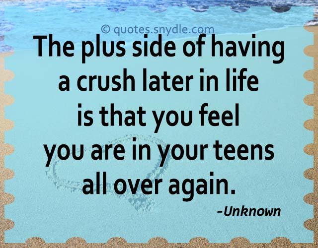 Quotes about Crush – Quotes and Sayings