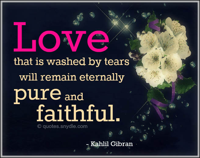 Quotes About Love Kahlil Gibran : Khalil Gibran Quotes with Images - Quotes and Sayings