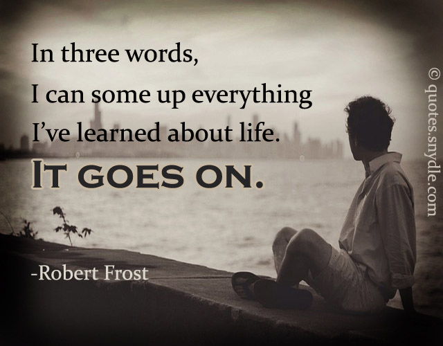 Life Goes On Quotes2