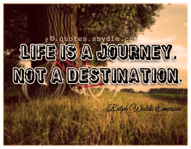 Inspirational Quotes About Life Journey Quotes And Sayings