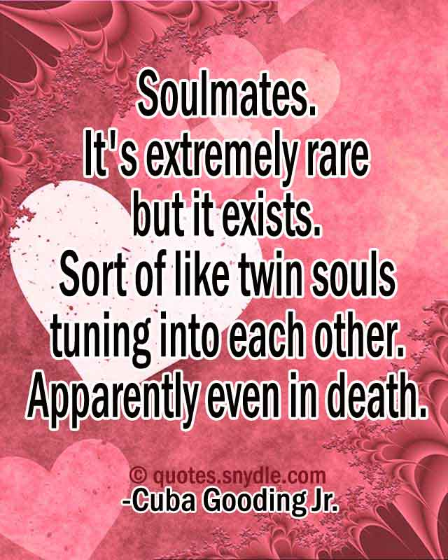 Quotes about Soulmate - Quotes and Sayings