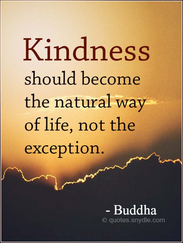 Quotes About Kindness With Images Quotes And Sayings