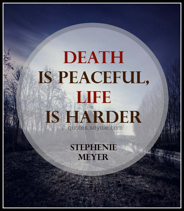 Quotes About Death With Image Quotes And Sayings