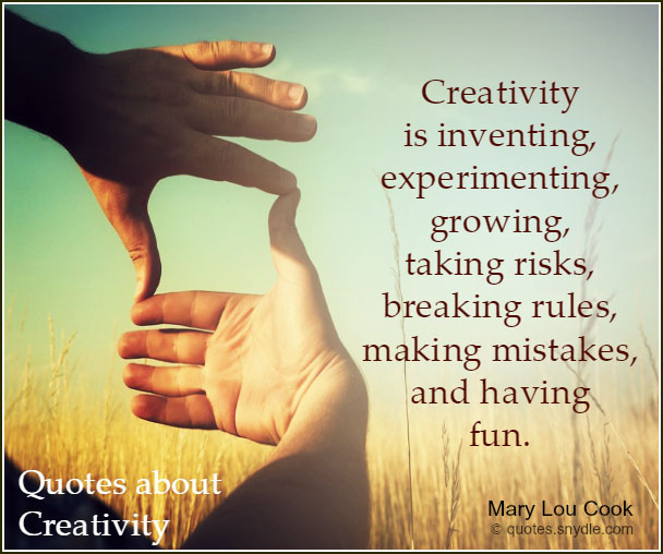 Quotes about Creativity with Pictures - Quotes and Sayings Creativity Quotes And Sayings