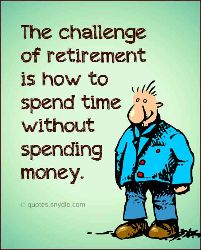 funny-retirement-quotes-and-sayings-with-picture