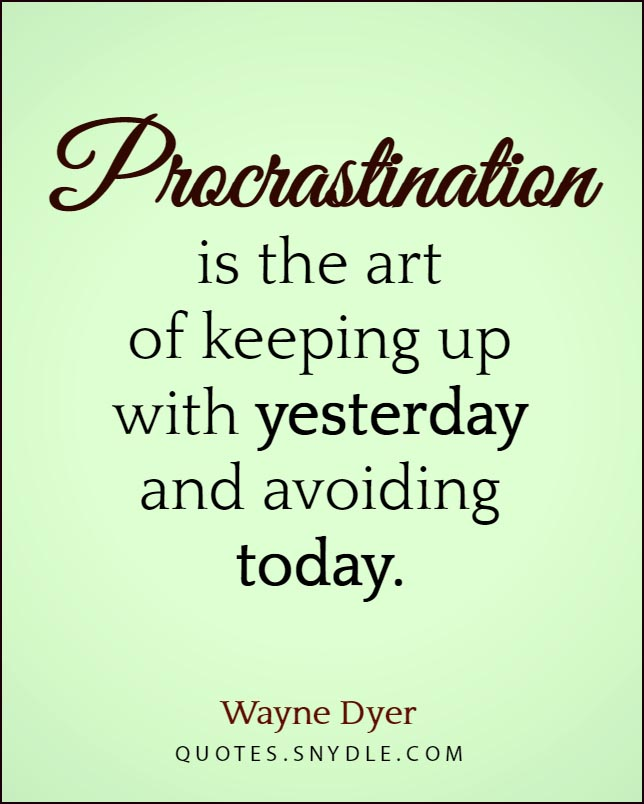 image-quotes-and-sayings-on-procrastination-with-picture