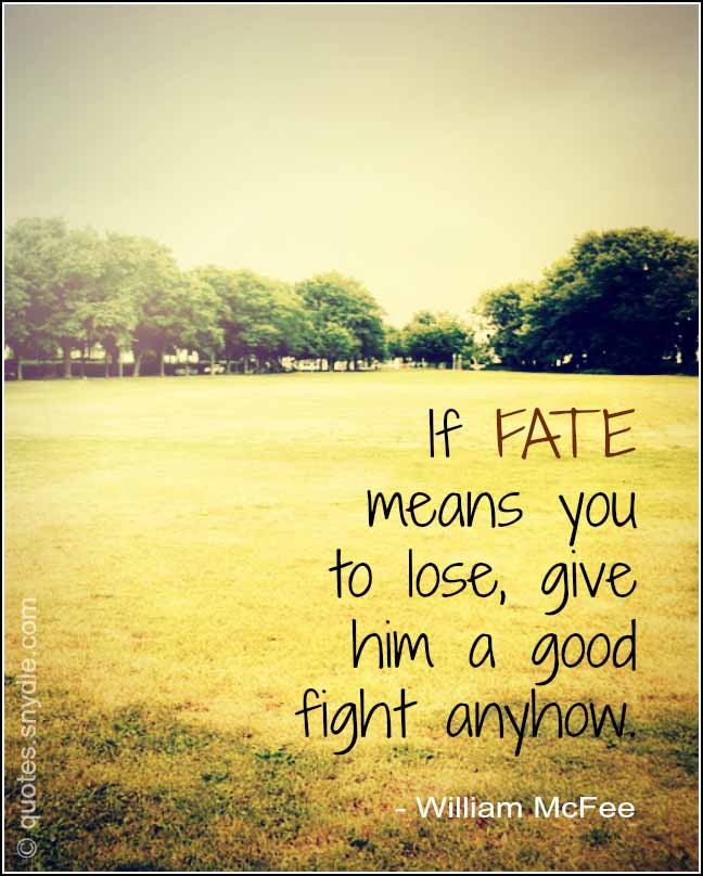 Quotes About Fate With Image Quotes And Sayings
