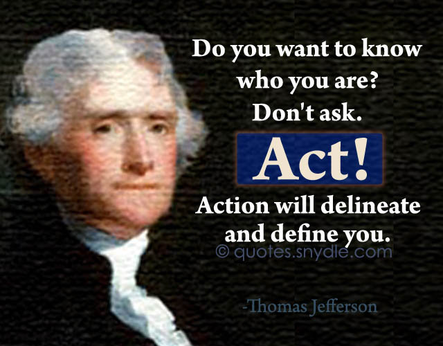Thomas Jefferson Quotes And Sayings Quotes And Sayings