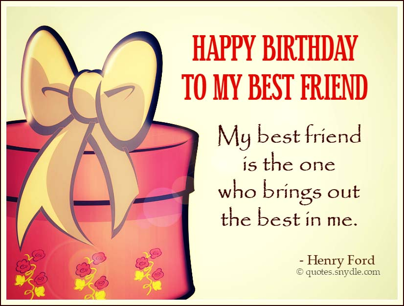 Quotes For Friends For Birthday : Best friend birthday quotes and sayings