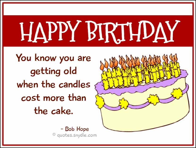 Age Quotes So You Know I Think The Age Of Exploration Is: Funny Birthday Quotes