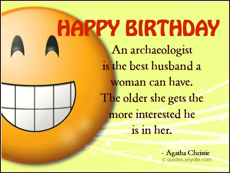 Funny Birthday Quotes For A Husband: Happy birthday to the ...