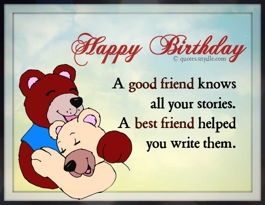 Best Quotes For Friends Birthday : Best friend birthday quotes and sayings